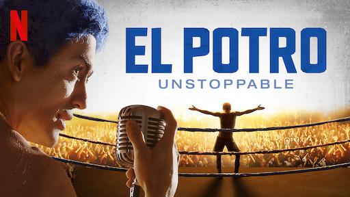 El Potro: Unstoppable