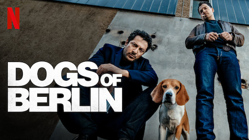 Dogs of Berlin   Netflix Official Site