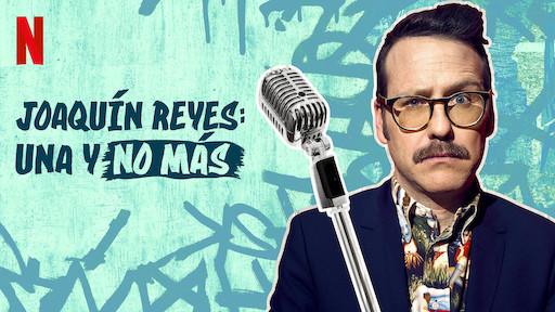 Joaquín Reyes: Una y no más