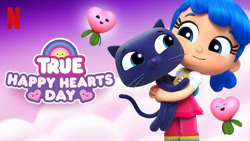 True: Happy Hearts Day